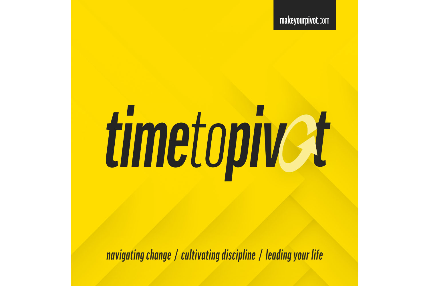 Time to Pivot Podcast